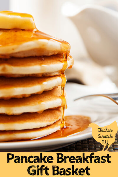 stack of pancackes with syrup with text overlay Pancake Breakfast Gift Basket