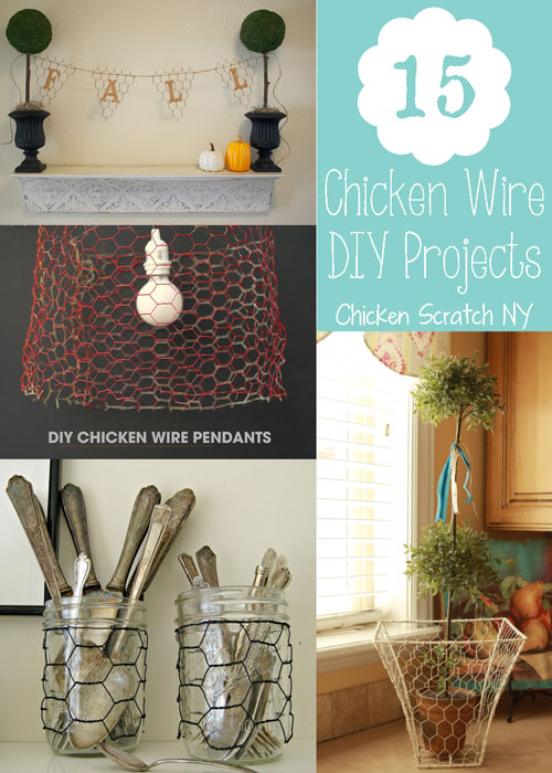 15 DIY Chicken Wire Projects
