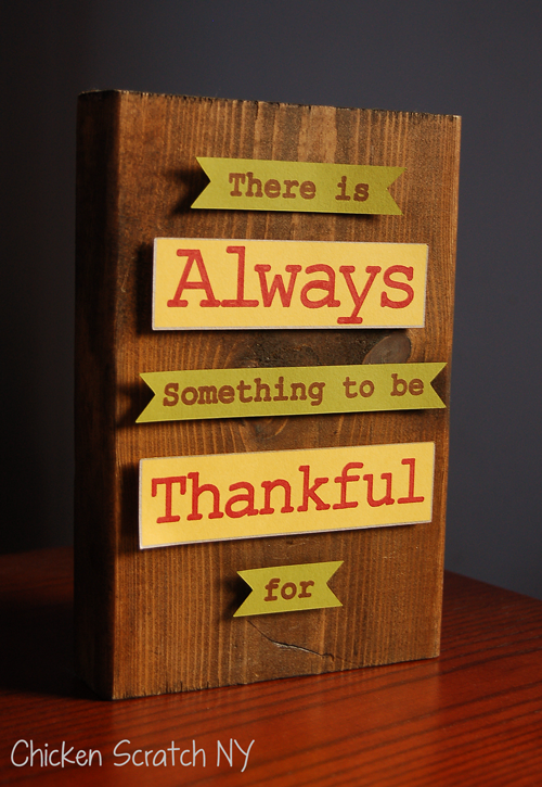 """Thanksgiving Sign - """"There is Always Something to be Thankful for"""