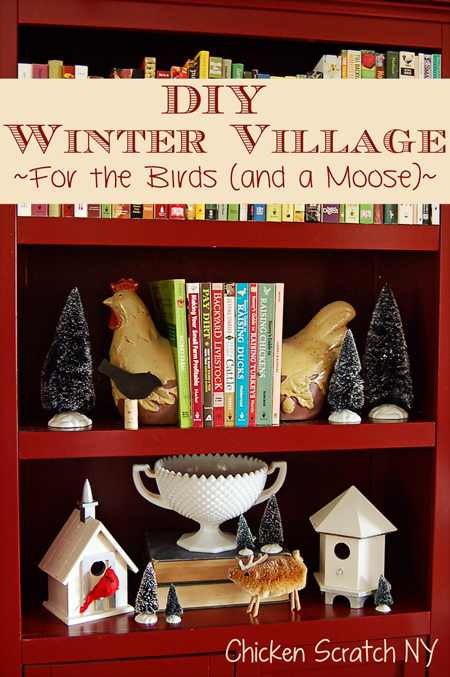 Do-it-Yourself Winter Village for the Birds (and a Moose)