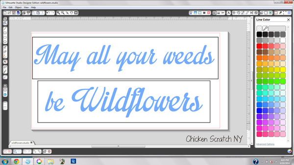 """May all your weeds be Wildflowers"""