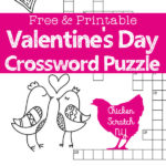 Celebrate Valentine's Day with a Free & Printable Valentine's Day Crossword. Print off enough copies of the game to keep a