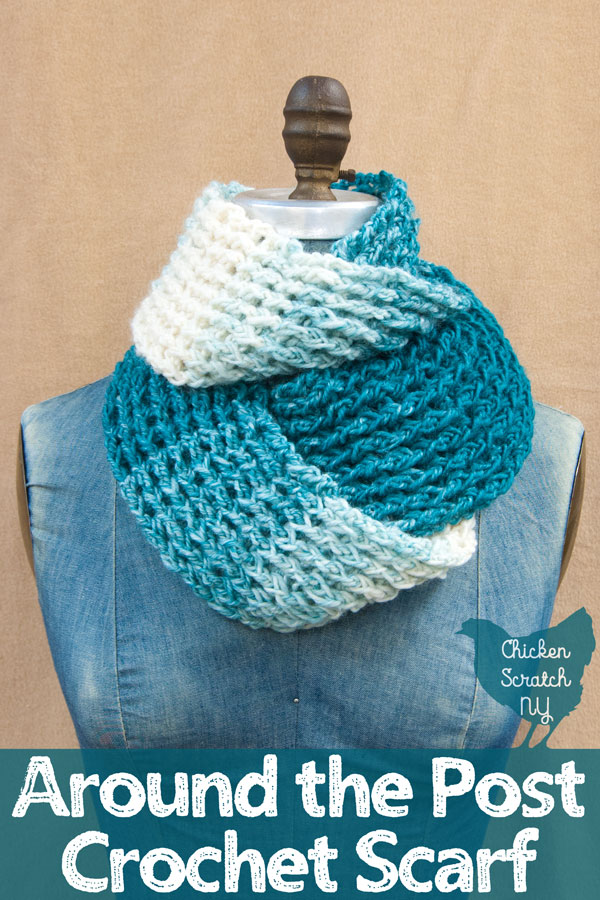 blue denim mannequin with a cream and teal scarf wrapped around its neck against a camel background with around the post crochet scarf text overlay