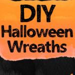 DIY Halloween wreath test over watercolor orange and black background