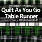 green plaid jelly roll reversible table runner made with the quilt as you go method