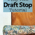 "homemade draft stop made with 4 jelly roll strips and filled with corn in front of a wooden door with text overlay ""jelly roll draft stop tutorial"""