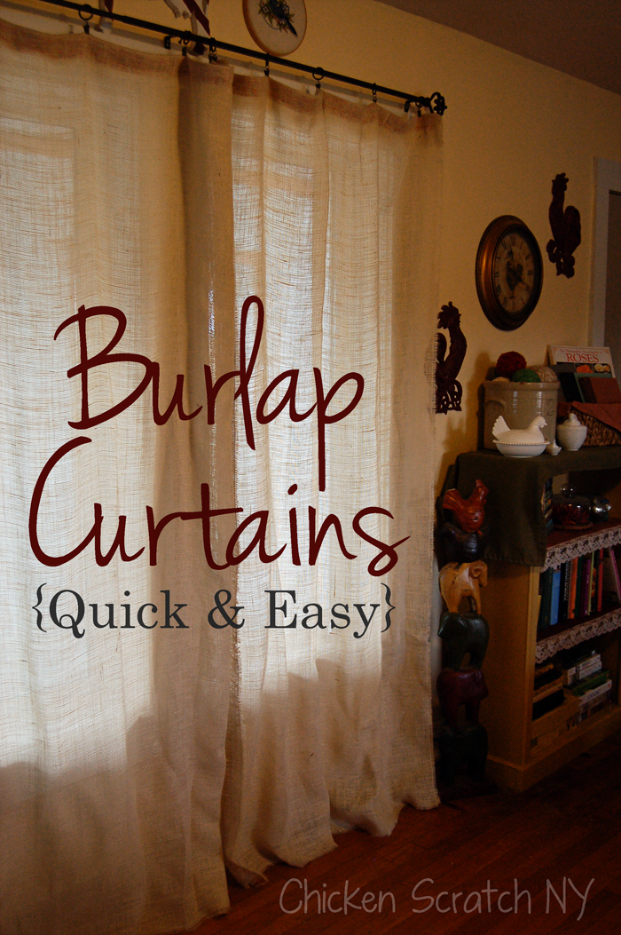 Quick and Easy Burlap Curtains - Chicken Scratch NY